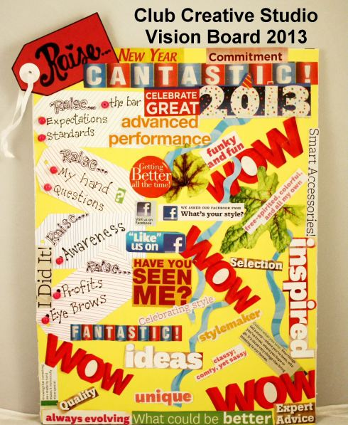 Club Creative Studio's 2013 Vision Board